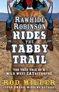 Rawhide-Robinson-Rides-the-Tabby-Trail